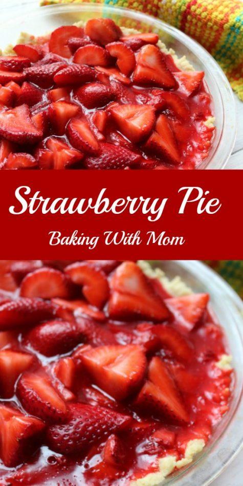 Strawberry Pie an easy dessert pie recipe. Sweet strawberries with a shortbread crust