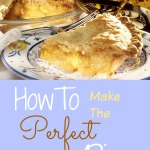 How To Make The Perfect Pie
