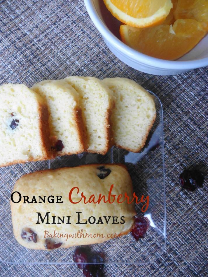 Orange Cranberry Mini Loaves
