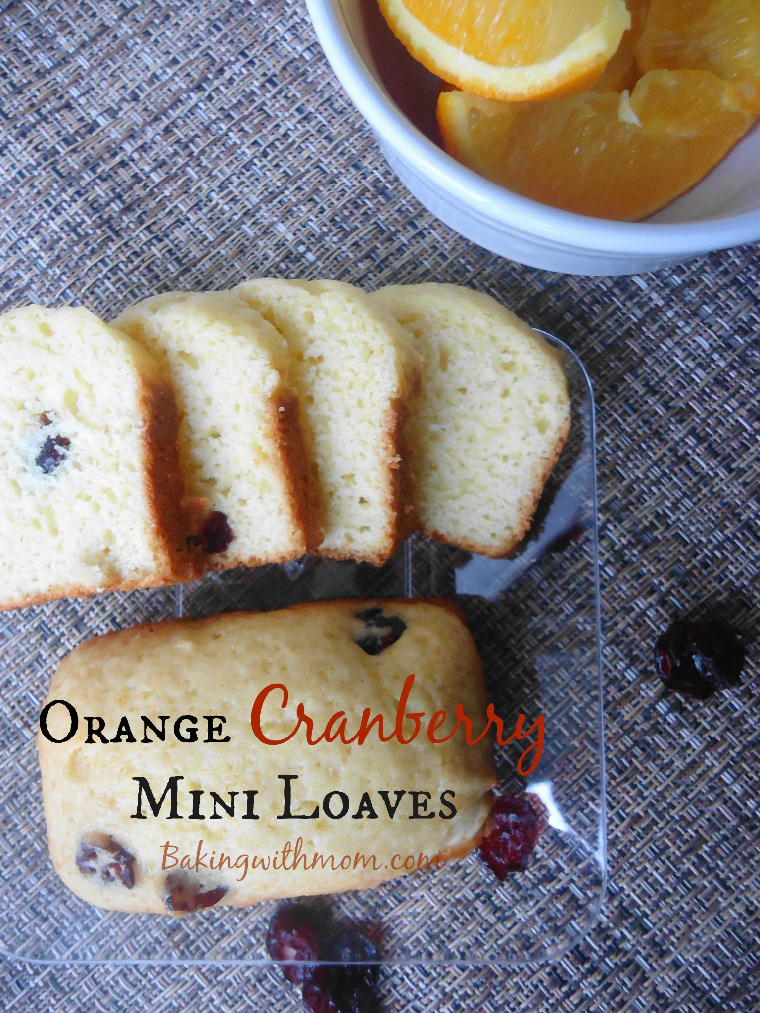 Orange Cranberry Mini Loaves for snack, lunch or anytime. Perfect size and perfect orange and cranberry/craisin flavor