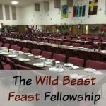 The Wild Beast Feast Fellowship
