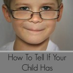 How To Tell If Your Child Has Strabismus-Part One