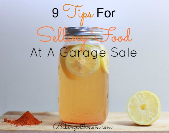 9 tips for selling food at a garage sale