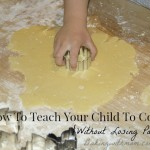 How To Teach Your Child To Cook (Without Losing Patience)