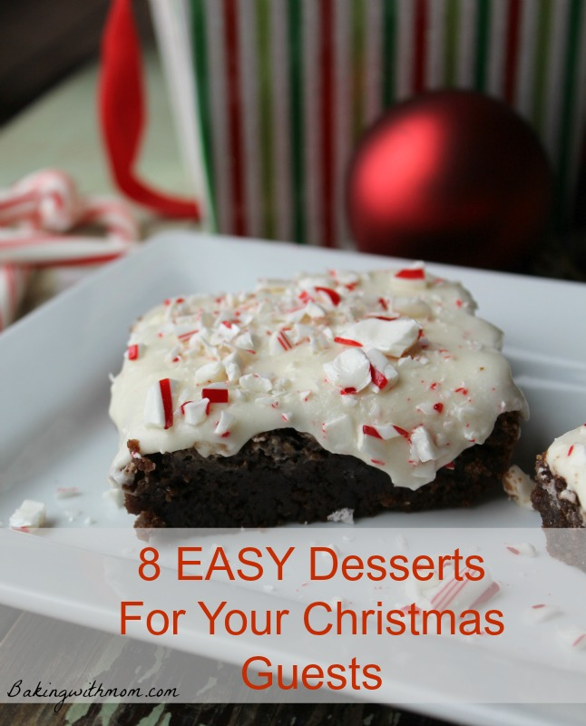 8 easy dessert for your Christmas baking-great recipes to make your baking easier!