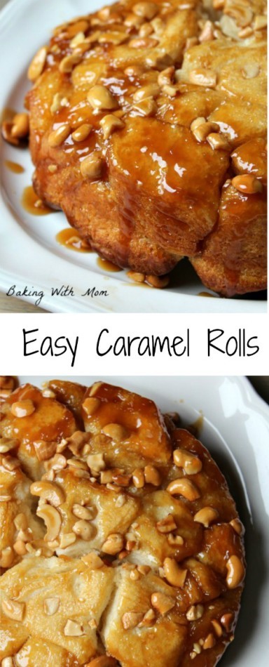 Easy Caramel Rolls with a few simple ingredients, caramel and cashews will make breakfast a treat!