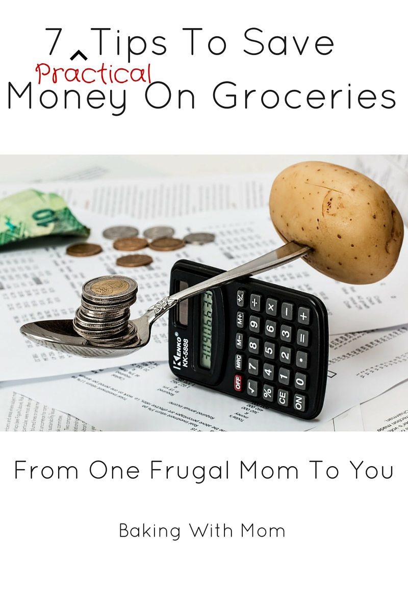 7 practical tips to save money on groceries from a frugal mom