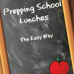Prepping School Lunches (The Easy Way)