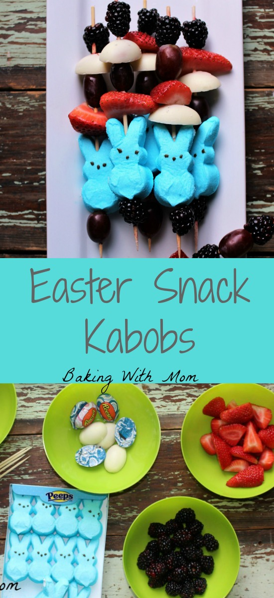 Easter Snack Kabobs with fruit, Reese's, Peeps on kabob sticks