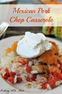 Mexican Pork Chop Casserole #ad #AllNaturalPork Casserole with pork, tomatoes, rice and cheese. Easy recipe for supper