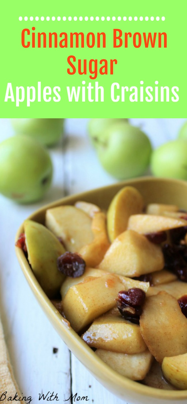 Cinnamon Brown Sugar Apples With Craisins an apple recipe perfect for fall and apple season. Sweet brown sugar with cinnamon, slightly crisp/cooked apples