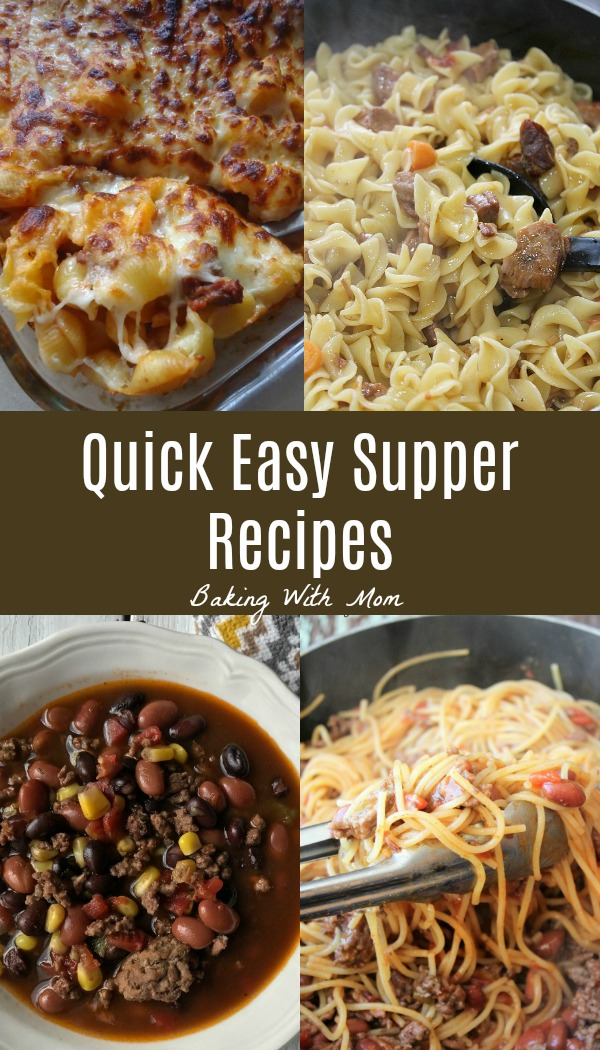 Quick Easy Supper Recipes-don't worry moms, we got you covered. Easy recipes: slow cooker recipes, one dish recipes, delicious recipes