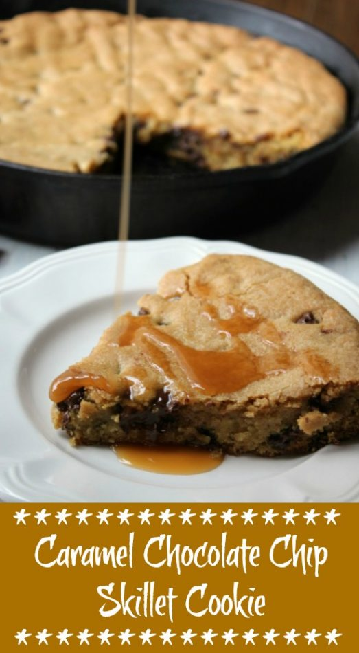 Caramel Chocolate Chip Skillet Cookie made in a cast iron skillet. Delicious sweet chocolate chips and a creamy caramel. Great restaurant copycat cookie recipe. #castironrecipe #skilletrecipe #copycatrecipe
