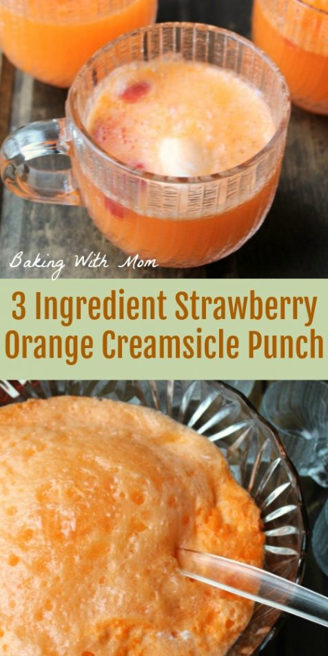3 ingredient strawberry orange creamsicle punch easy punch recipe great for bridal showers #punch #drink #easyrecipe #orangedrink