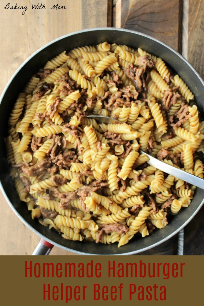 Homemade Hamburger Helper Beef Pasta Simple supper with hamburger and beef. Easy recipe for those on the go nights. Enjoy this delicious and flavor pasta dish #simplesuppers #easyrecipe #bakingwithmom #hamburger #pasta