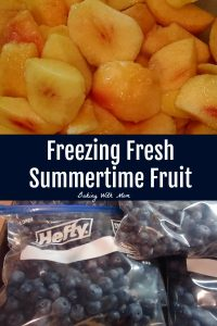 Freezing Fresh Summertime Fruit Peaches, Blueberries, Strawberries taste great in the winter. Simple freezing tips to help fruit last all year #fruit #freezer #summerproduce