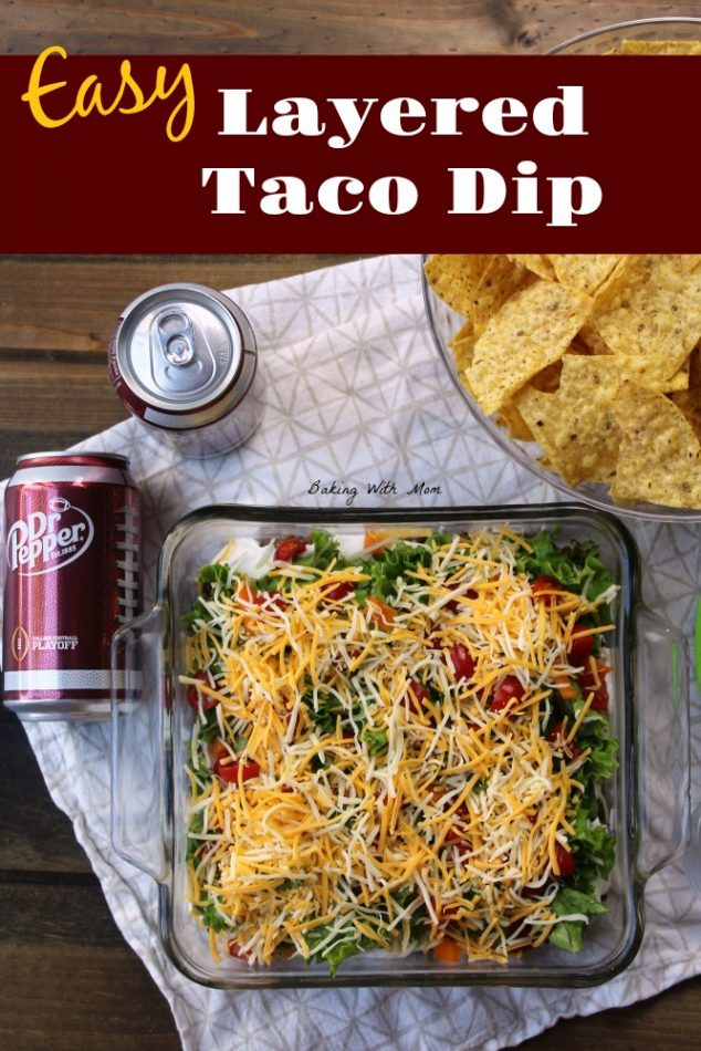Easy Layered Taco Dip in a square pan
