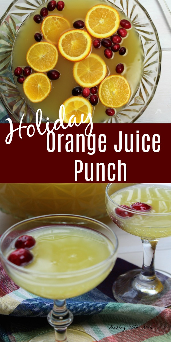 Holiday Orange Juice Punch with ginger ale and orange juice. Great for Christmas parties or New Year Eve gatherings. #punchrecipe #orangejuice #bakingwithmom