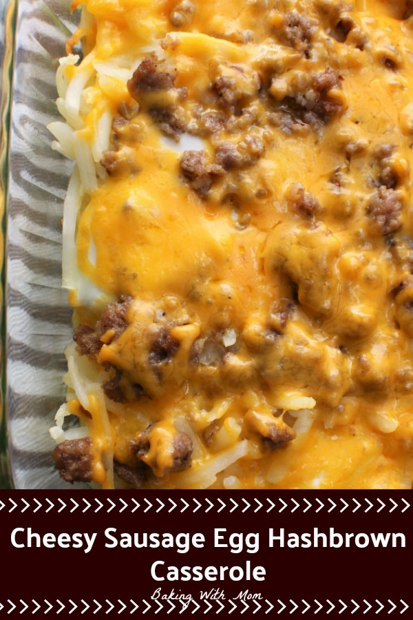 Eggs, hasbrowns, sausage, cheese in a casserole dish