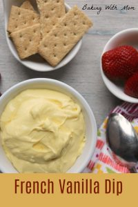 French Vanilla Dip in a white bowl with graham crackers and strawberries