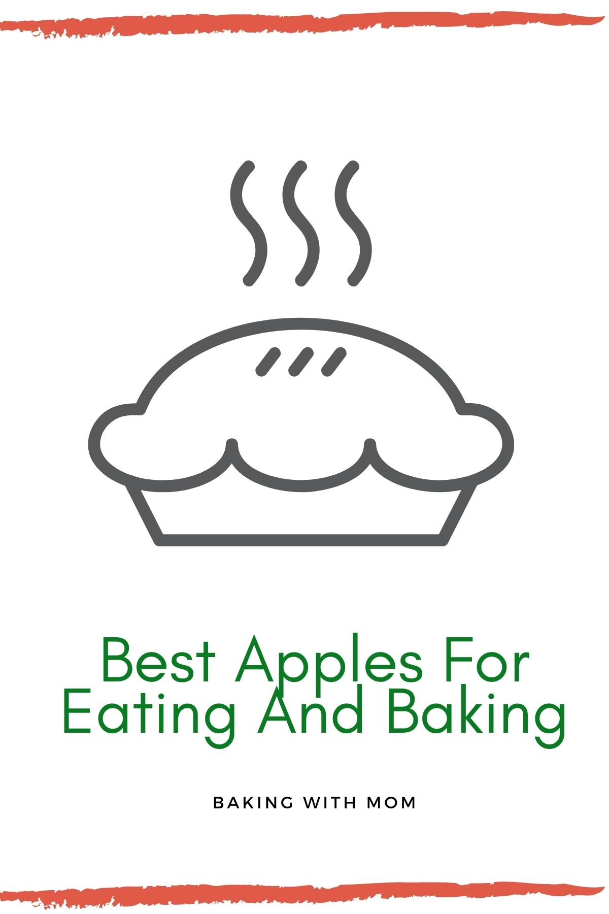 "Graphic showing an apple pie and ""best apples for eating and baking""."