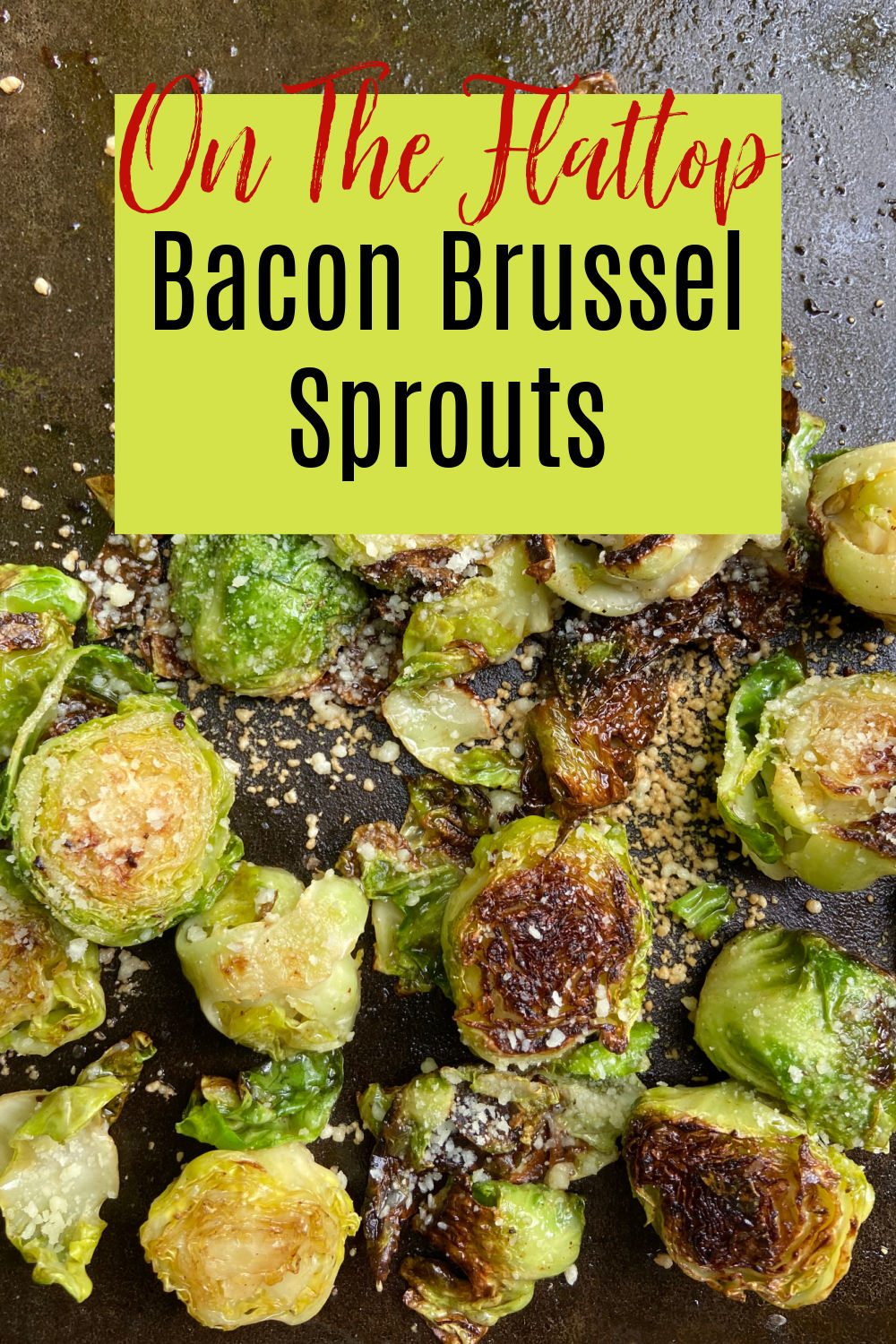 Brussel sprouts with parmesan cheese and bacon.
